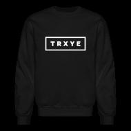 Long Sleeve Shirts ~ Crewneck Sweatshirt ~ TRXYE