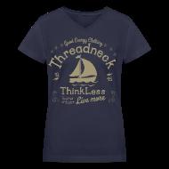 T-Shirts ~ Women's V-Neck T-Shirt ~ Women's Think Less Shirt