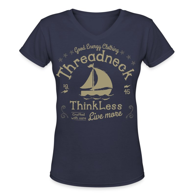 Women's Think Less Shirt - Women's V-Neck T-Shirt