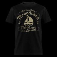 T-Shirts ~ Men's T-Shirt ~ Men's Think Less Shirt