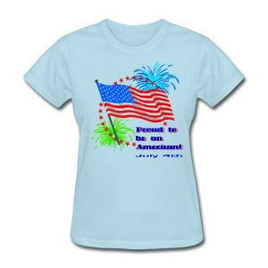 Proud To Be An American T-Shirt For Women - Women's T-Shirt