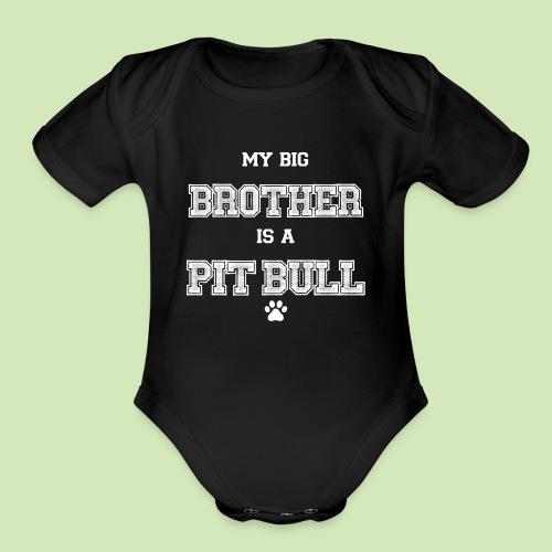 GIVE BACK- Big Bro Pit - Organic Short Sleeve Baby Bodysuit