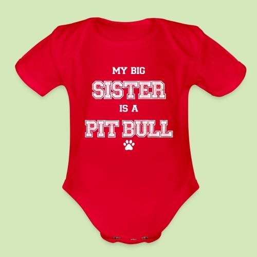 GIVE BACK- Big Sis Pit - Organic Short Sleeve Baby Bodysuit