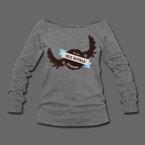 Isle Royale - Women's Wideneck Sweatshirt