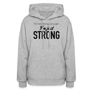 Strong Women's Hooded Sweatshirt - Women's Hoodie