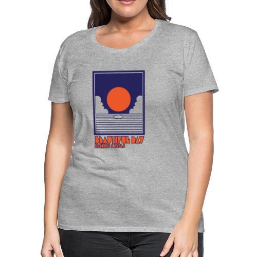 Beautiful Day Records & Tapes - Women - Women's Premium T-Shirt