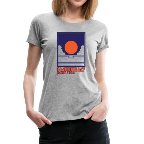 Beautiful Day Records & Tapes - Women - Women's Premium T-Shirt