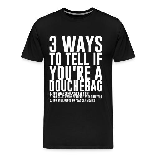 Douchebag Checklist Black - Men's Premium T-Shirt