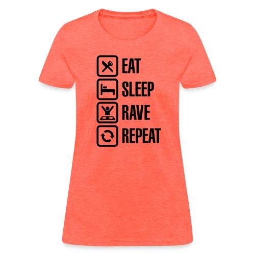 Eat Sleep Rave Repeat Black Font Women's T-shirt - Women's T-Shirt