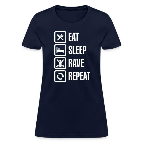 Eat Sleep Rave Repeat White Font Women's T-shirt - Women's T-Shirt