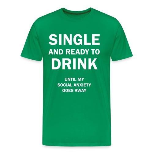 Single and NOT Ready Mingle - Men's Premium T-Shirt