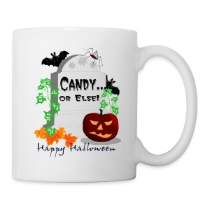 Candy Or Else Hot Chocolate Mug - Coffee/Tea Mug
