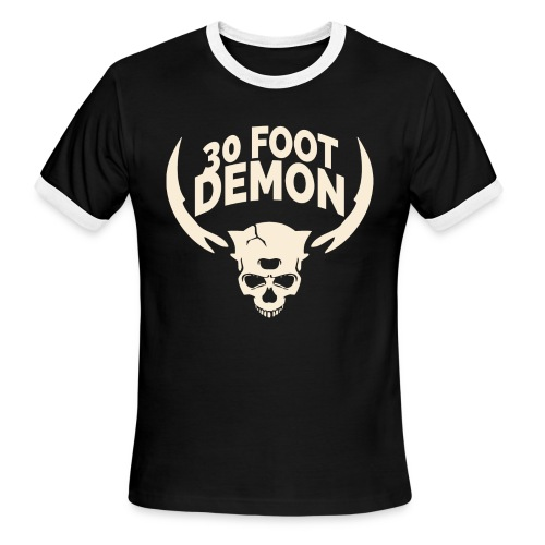 30 FOOT DEMON  - Men's Ringer T-Shirt