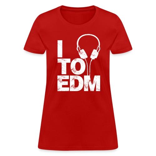I Listen To EDM Women's T-shirt - Women's T-Shirt