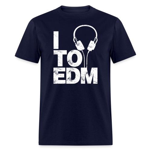 I Listen To EDM Men's T-shirt - Men's T-Shirt