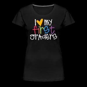 T Shirt Design Ideas For Schools school tshirt design ideas custom online t shirt design 100 money back guarantee Love My First Graders Womens Premium T Shirt