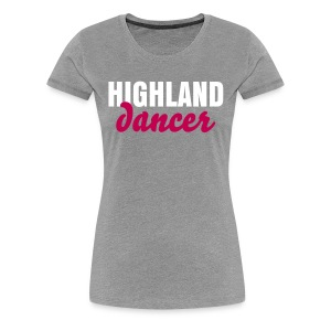 Highland Dancer Fitted Shirt - Women's Premium T-Shirt