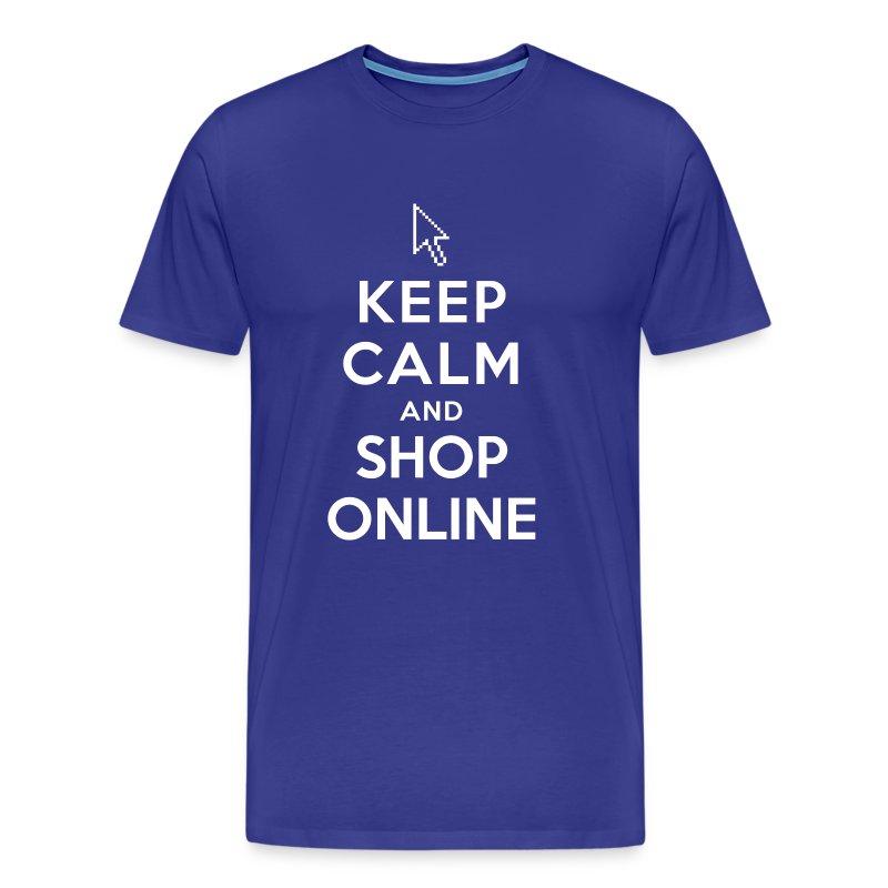Keep calm and shop online t shirt spreadshirt for Online shopping men t shirt