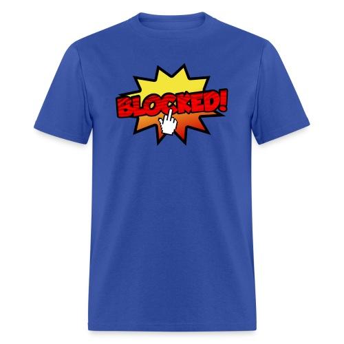 BLOCKED! - Men's T-Shirt