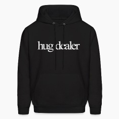 Hug Dealer Hoodies