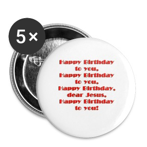 Happy Birthday Jesus Button 5 Pack - Large Buttons