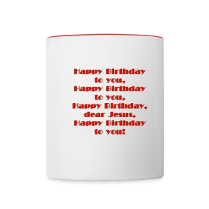 Happy Birthday Jesus Contrast Coffee Mug - Contrast Coffee Mug
