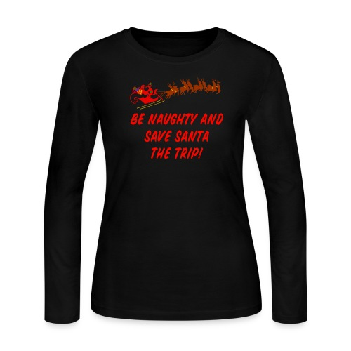 Be Naughty Long Sleeve Jersey T-Shirt  For Women - Women's Long Sleeve Jersey T-Shirt