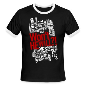 Won't He Will?! - Men's Ringer T-Shirt