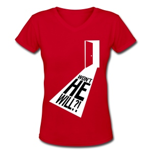 Won't He Will?! II - Women's V-Neck T-Shirt