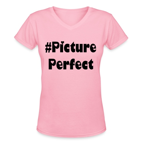 Women's Hashtag Tees 'Picture Perfect' | Low Cost | ultimatehashtagtees - Women's V-Neck T-Shirt
