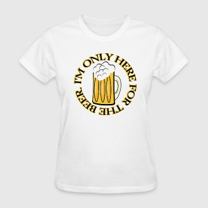 Here For Beer - Women's T-Shirt