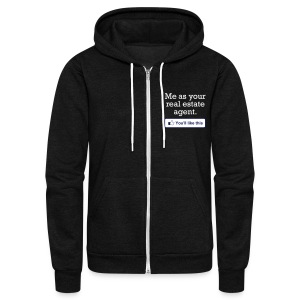 You'll LIke This Zip Hoodie - Unisex Fleece Zip Hoodie by American Apparel