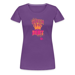 Queen of the Mat - Women's Premium T-Shirt