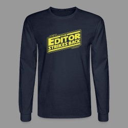 The Editor Strikes Back - Men's Long Sleeve T-Shirt