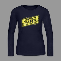 The Editor Strikes Back - Women's Long Sleeve Jersey T-Shirt