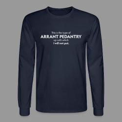 Arrant Pedantry - Men's Long Sleeve T-Shirt