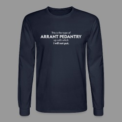 Arrant Pedantry - Men's Long Sleeve T-Shirt