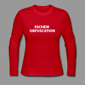 Eschew Obfuscation - Women's Long Sleeve Jersey T-Shirt