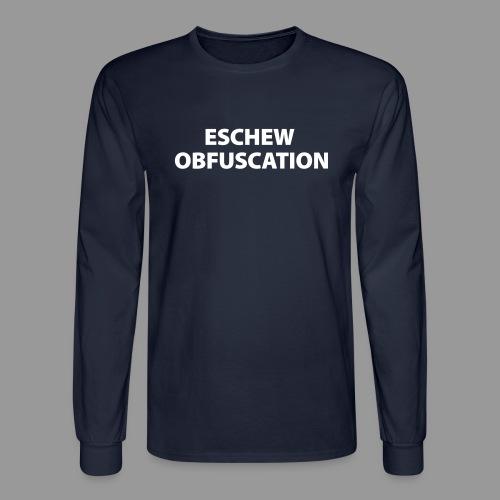 Eschew Obfuscation - Men's Long Sleeve T-Shirt