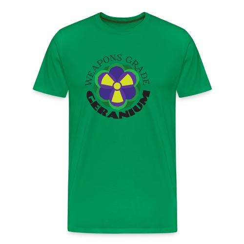 Weapons Grade Geranium - Men's Premium T-Shirt