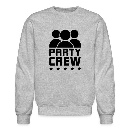 PARTY CREW - Crewneck Sweatshirt