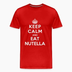 Keep Calm and Eat Nutella T-Shirts