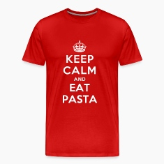 Keep Calm and Eat Pasta T-Shirts