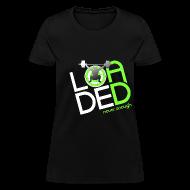 Women's T-Shirts ~ Women's T-Shirt ~ never enough