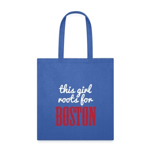 This Girl Roots For Boston - Tote Bag