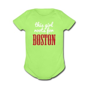 This Girl Roots For Boston - Short Sleeve Baby Bodysuit