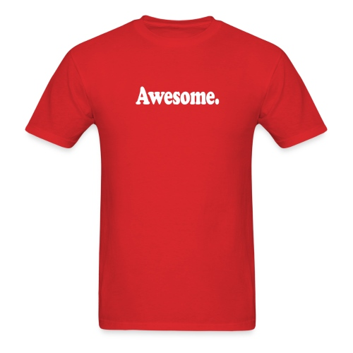 Awesome. (white type) - Men's T-Shirt