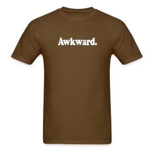 Awkward. (white type) - Men's T-Shirt