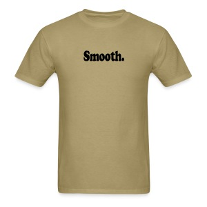 Smooth. (black type) - Men's T-Shirt