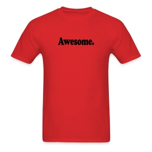 Awesome. (black type) - Men's T-Shirt